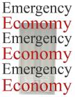 Emergency Economy