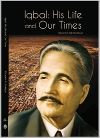 Iqbal: His Life and His Times